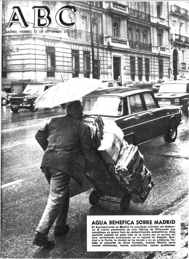 1972, «Agua benéfica sobre Madrid». El Ayuntamiento solicita al Gobierno el cierre de una fábrica de Villaverde que constituye «un grave foco de contaminación». La pureza del aire, seriamente amenazada en la capital