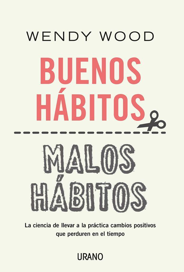 Buenos hábitos. Malos hábitos