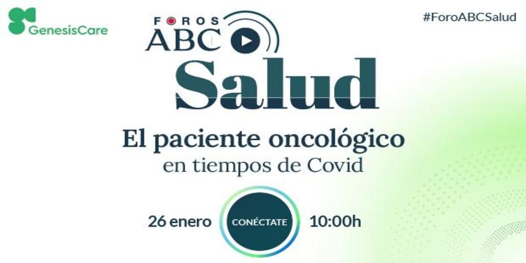 Participa en el Foro ABC Salud «El paciente oncológico en tiempos de Covid»